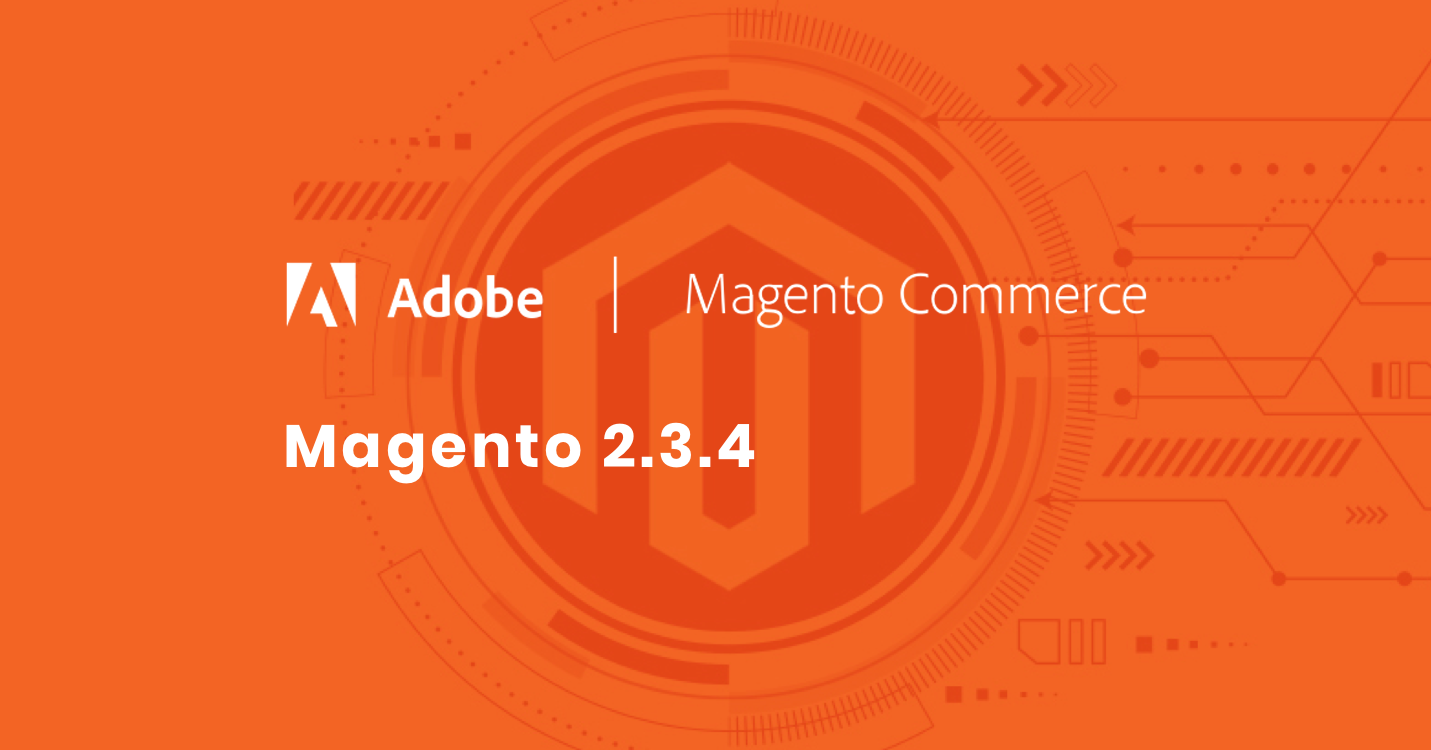 Magento 2.3.4 Has Chat Adobe Stock Integration PWA Page Builder and More
