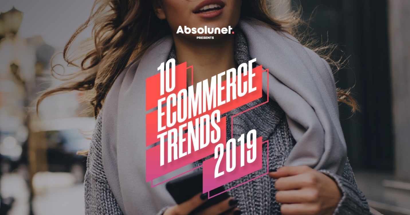 The-10-eCommerce-Trends-That-Will-Impact-Retailers-and-Consumers-in-2019